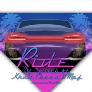 DJ Switch - Ride ft. Khuli Chana & MPJ